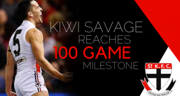 Kiwi Savage reaches 100 game milestone