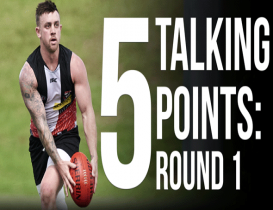 5 talking points: Round 1